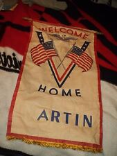 WORLD WAR 2 II TWO WELCOME HOME MARTIN HOMEFRONT BANNER AMERICAN FLAG MILITARY V