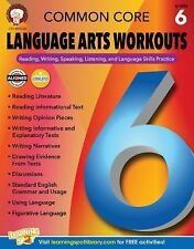 Common Core Language Arts Workouts, Grade 6: Reading, Writing, Speaking, Liste..