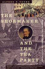 The Shoemaker and the Tea Party : Memory and the American Revolution by...