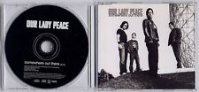 OUR LADY PEACE Somewhere Out There Euro 1-trk promo CD SAMPCS11757