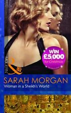 SARAH MORGAN __WOMAN IN A SHEIKH'S WORLD _ MILLS AND BOON  _ SHOP SOILED _