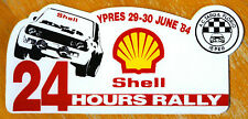 1984 Shell Ypres 24 hours Rally Belgium Motorsport Sticker / Decal