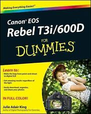Canon EOS Rebel T3i  600D For Dummies (For Dummies (Computers))
