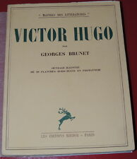 VICTOR HUGO  BIOGRAPHIE par Georges BRUNET  1935