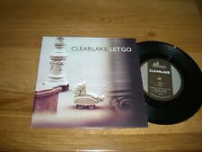 Clearlake-Let go.7""