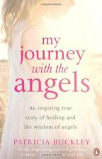 My Journey with the Angels By Patricia Buckley. 9780141049151