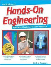 Hands-On Engineering : Real-World Projects for the Classroom by Beth Andrews...