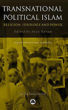 Transnational Political Islam: Religion, Ideology and Power: Globalization, Ideo