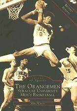Orangemen, The: Syracuse University Men's Basketball  (NY)  (Images of Sports),