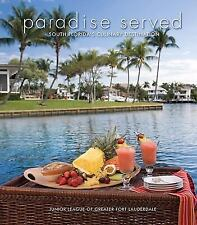 Paradise Served: South Florida's Culinary Destination, Junior League of Greater
