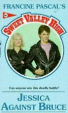 Jessica Against Bruce (Sweet Valley High)