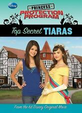 Top Secret Tiaras (Princess Protection Program)