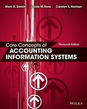 Core Concepts of Accounting Information Systems by Carolyn S. Norman, Jacob...