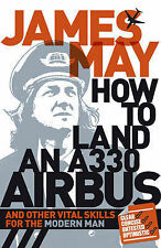 James May How to Land an A330 Airbus Very Good Book