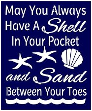 Primitive Sign Stencil, May You Always Have A Shell In Your Pocket, Beach (#315)