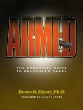 Armed: The Essential Guide to Concealed Carry