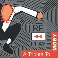 NEW - Replay: Tribute to Moby by Various Artists