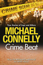 Michael Connelly Crime Beat: Stories of Cops and Killers Very Good Book