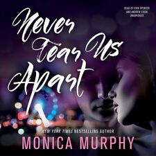 Never Tear Us Apart Audio CD – Audiobook, CD by Monica Murphy (Author)