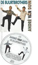 CD--ANDRE VAN DUIN -- -- DE BUURT BROTHERS