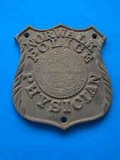 Rare Vintage Norwalk CT Police Physician Car Badge - Doctor Badge