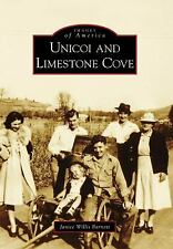 Unicoi and Limestone Cove (Images of America), Willis Barnett, Janice, Very Good
