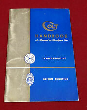 1940's Colt Handbook for Target and Defense Shooting