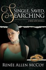 Single, Saved, and Searching by McCoy (2014, Paperback)