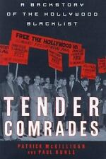 Tender Comrades: A Backstory of the Hollywood Blacklist-ExLibrary