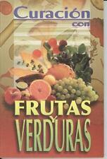 Curacion con Frutas y Verduras (2011, Paperback)