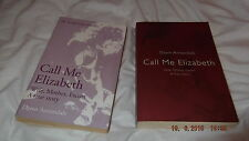 Call Me Elizabeth by Dawn Annandale (Paperback, 2005)