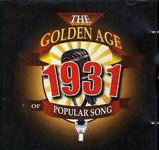 THE GOLDEN AGE OF POPULAR MUSIC - 1931 CD - FREE POST IN UK