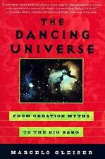 The Dancing Universe : From Creation Myths to the Big Bang