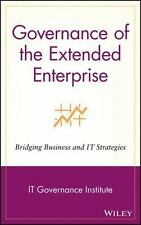 Governance of the Extended Enterprise : Bridging Business and IT Strategies...