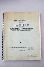 Service Manual for the Jaguar Automatic Transmission by Borg Warner Corporation