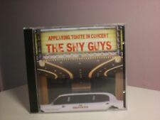 The Shy Guys and the Not So Shy Band - Appearing tonite in Concert