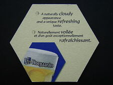 HOEGAARDEN A NATURALLY CLOUDY APPEARANCE AND A UNIQUE REFRESHING TASTE COASTER