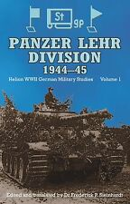 PANZER LEHR DIVISION 1944-45 (HELION WWII GERMAN MILITARY STUDIES VOL 1)