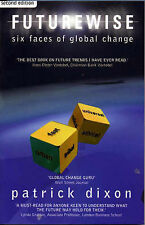 Dixon, Patrick Futurewise: The Six Faces of Global Change (3rd Edition) Very Goo