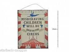 VINTAGE SIGN PLAQUE MISBEHAVING CHILDREN WILL BE SOLD TO THE CIRCUS WALL DECOR