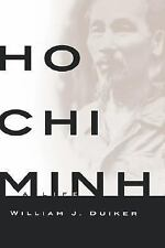 Ho Chi Minh : A Life by William J. Duiker (2000, Hardcover)