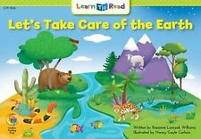 G, Let's Take Care of the Earth (Learn to Read Science Series; Earth Science), W