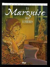 MARQUISE DES LUMIERES (LA)  INTEGRALE T.1 à 4  LAX / COTHIAS  GLENAT  EO 1996