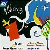 Albeniz Iberia and Suite Espanola State of Mexico Symphony Orchestra Audio CD