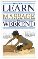 EUC Learn Massage In A Weekend how to Guide Book Lacroix Oils Rubs posture hands