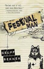 Festival Man by Geoff Berner (2013, Paperback)
