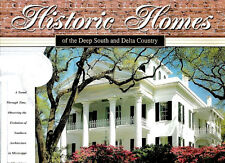 LOUISIANA & MISSISSIPPI: HISTORIC HOME OF THE DEEP SOUTH AND DELTA COUNTRY