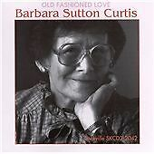 Old Fashioned Love * by Barbara Sutton Curtis Canada Toronto Montreal Cafe CD
