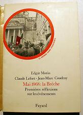 MAI 68/LA BRECHE/E.MORIN/C.LEFORT/J.M.COUDRAY/ED FAYARD/1968/ETAT DE NEUF