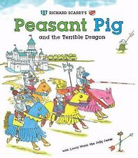 Richard Scarry's Peasant Pig and the Terrible Dragon: With Lowly Worm -ExLibrary
